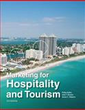 Marketing for Hospitality and Tourism, Kotler, Philip R. and Bowen, John T., 0132784025