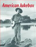 American Jukebox, Felver, Christopher, 0253014026