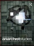 Contemporary Anarchist Studies : An Introductory Anthology of Anarchy in the Academy, Amster, Randall, 0415474027