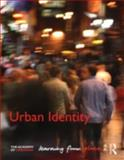 Urban Identity : Learning from Place, , 0415614023