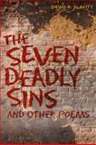 The Seven Deadly Sins and Other Poems, Slavitt, David R., 0807134023