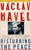 Disturbing the Peace, Václav Havel, 0679734023