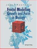 Fractal Modelling : Growth and Form in Biology, Kaandorp, Jaap A., 3642634028