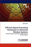 Efficient Signal Processing Techniques in Advanced Wireless Systems, Adnan Khan, 3838374029