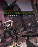 Introduction to Video Game Design and Development, Saulter, Joseph, 0073294020