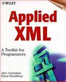 Applied XML, Alex Ceponkus and Faraz Hoodbhoy, 0471344028