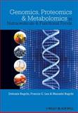 Genomics, Proteomics and Metabolomics in Nutraceuticals and Functional Foods, , 0813814022