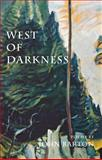 West of Darkness, John Barton, 0888784023