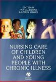 Nursing Care of Children and Young People with Chronic Illness, , 1405144025
