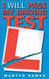 I Will Pass My Driving Test, Keith Pedder and Martyn Dawes, 1904034020