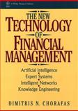 The New Technology of Financial Management, Dimitris N. Chorafas, 0471574023