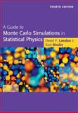A Guide to Monte Carlo Simulations in Statistical Physics, Landau, David P. and Binder, Kurt, 1107074029