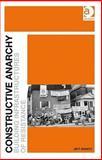 Constructive Anarchy 9781409404026