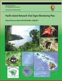 Pacific Island Network Vital Signs Monitoring Plan, Leslie HaySmith and Fritz Klasner, 149271402X