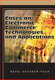 Cases on Electronic Commerce Technologies and Applications, Khosrowpour, Mehdi, 1599044021