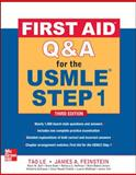 First Aid Q and A for the USMLE Step 1, Le, Tao and Feinstein, James, 0071744029