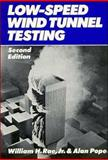 Low-Speed Wind Tunnel Testing, Rae, William H. and Pope, Alan, Jr., 0471874027