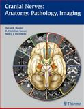 Cranial Nerves: Anatomy, Pathology, Imaging, , 1588904024