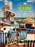 The English Seaside, Williams, Peter, 1905624026