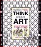 When You Think About Art : The Ewing and George Paton Gallery, 1971-2008, Helen Vivian, 1921394021