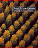 Seeing Through Statistics, Utts, Jessica M., 0534394027