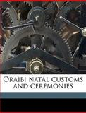 Oraibi Natal Customs and Ceremonies, George Amos 1868-1931 Curator Dorsey, 1149494026