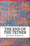 The End of the Tether, Joseph Conrad, 1502754029