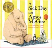 A Sick Day for Amos McGee 1st Edition
