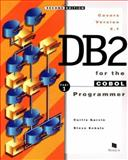 DB2 for the COBOL Programmer, Garvin, Curtis and Eckols, Steve, 1890774022