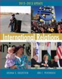 International Relations, 2012-2013, Goldstein, Joshua S. and Pevehouse, Jon C., 0205844022