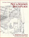 Not a Station but a Place, Judith Clancy and M. F. K. Fisher, 0912184027