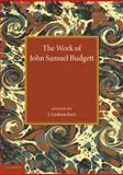 The Work of John Samuel Budget, , 110742402X