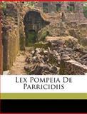 Lex Pompeia de Parricidiis, Lando Landucci, 1149624027