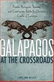 Galapagos at the Crossroads, Carol Ann Bassett, 1426204027