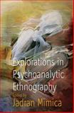 Explorations in Psychoanalytic : Ethnography, Jadran Mimica, 1845454022