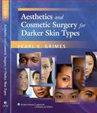 Aesthetics and Cosmetic Surgery for Darker Skin Types, , 0781784034