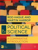Political Science : A Comparative Introduction, Hague, Rod and Harrop, Martin, 1137324031