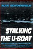 Stalking the U-Boat, Max Schoenfeld, 1560984031