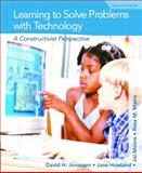 Learning to Solve Problems with Technology : A Constructivist Perspective, Jonassen, David H. and Howland, Jane, 0130484032