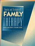 Theories and Strategies of Family Therapy, Carlson, Jon and Kjos, Diane, 020527403X