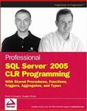 Professional SQL Server 2005 CLR Programming, Derek Comingore and Douglas Hinson, 0470054034