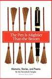 The Pen Is Mightier Than the Broom, Barbara Shine and Maria Pereira, 0595414036
