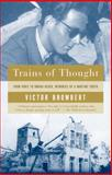 Trains of Thought, Victor Brombert, 1400034035