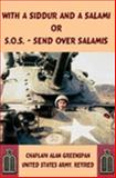 With a Siddur and a Salami or S. O. S. - send over Salamis, Greenspan, Alan, 1411614038