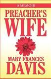 Preacher's Wife, Mary Frances Davis, 1462654037