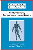 Reproduction, Technology, and Rights, , 1475764030