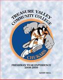 Treasure Valley Community College Freshman Year Experience, Bell, Kathy, 0757554032
