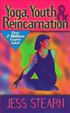 Yoga, Youth, and Reincarnation, Stearn, Jess, 0876044038