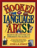 Hooked on Language Arts!, Judie L. H. Strouf, 0876284039