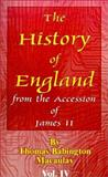 The History of England from the Accession of James II : Volume IV, Macaulay, Thomas Babington, 0898754038